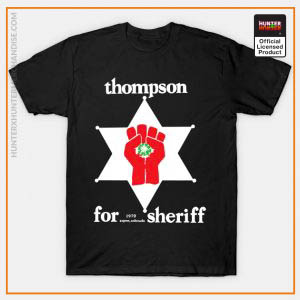 Hunter x Hunter Shirt - Hunter S Thompson For Sheriff Shirt TP291